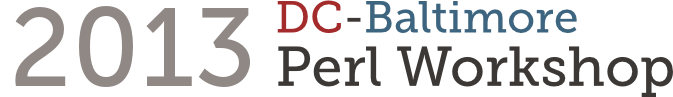 2013 DC-Baltimore Perl Workshop
